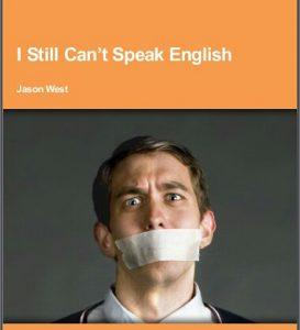 I Still Can't Speak English
