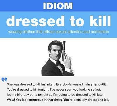 اصطلاح Dressed To Kill